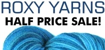Roxy Yarns Half Price Sale